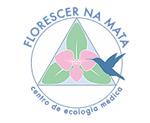 FLORESCER NA MATA Centro de Ecologia Médica